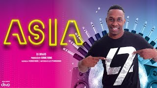 Asia - Official Single | DJ Bravo