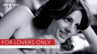 For Lovers Only - A Polish Brothers Film | Official Trailer | Streaming on IFHTV - Feb 14