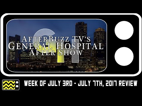 General Hospital for July 3rd - July 7th, 2017 Review & After Show | AfterBuzz TV
