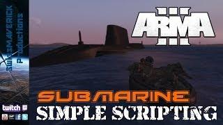 Submarine - Simple Scripting [ARMA 3]