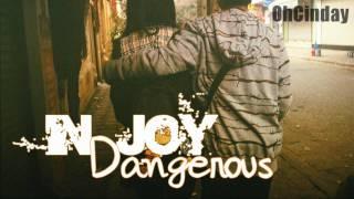 Dangerous - InJoy
