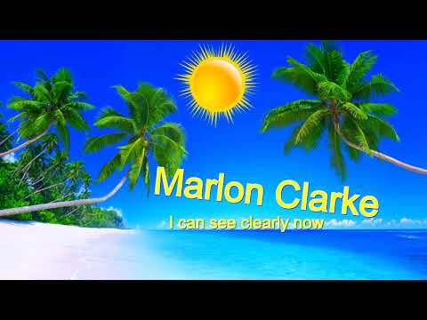 I Can See Clearly Now | Marlon Clarke | Reggae Cover