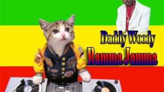 Daddy Woody - ramma jamma