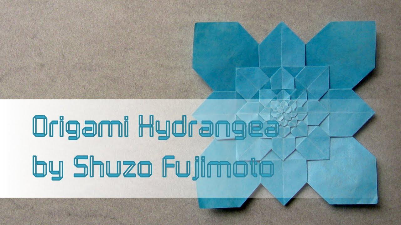 Origami Tutorial Hydrangea Shuzo Fujimoto