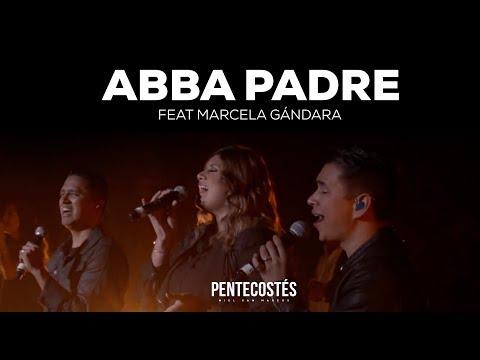 "� PADRE"" Ft MARCELA GÁNDARA | VIDEO OFICIAL | PENTECOSTÉS  | MIEL SAN MARCOS"