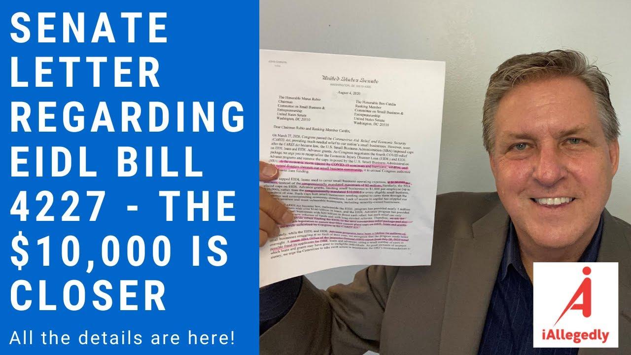 Senate Letter Regarding EIDL Bill 4227 - the $10,000 Grant is Closer