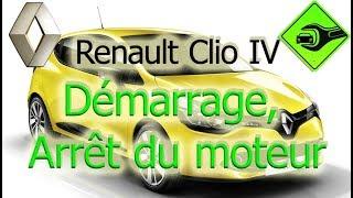 Renault Clio IV | Démarrage, Arrêt du moteur