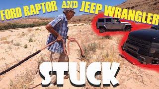 Ford Raptor, Jeep Wrangler, STUCK in the desert!