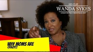 Wanda Sykes explains why Moms are CRAZY to Kristen Bell