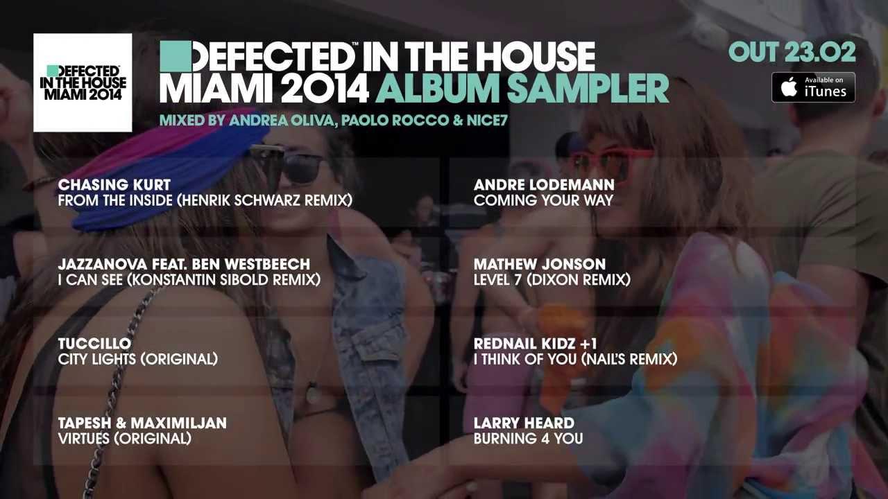Defected in the house miami 2014 album sampler