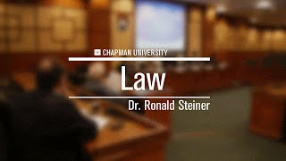 Dr. Ronald Steiner - Law, Chapman University