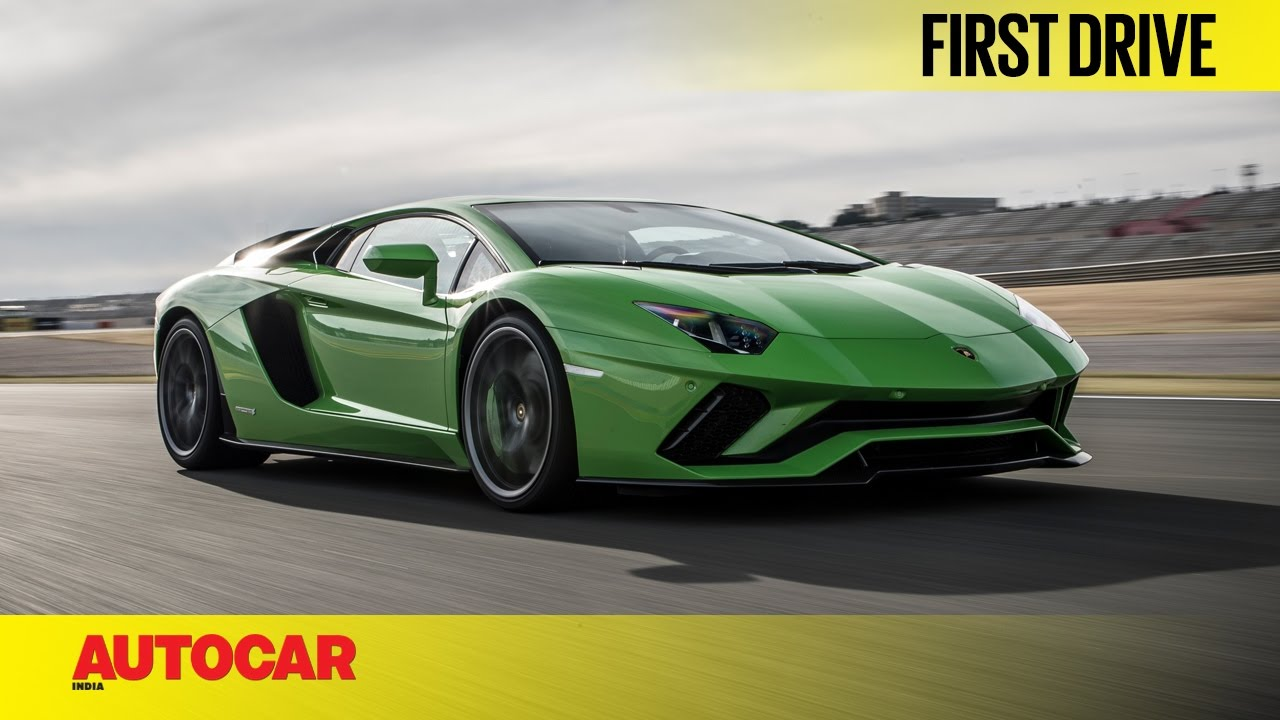 Lamborghini Aventador S First Drive Autocar India Youtube