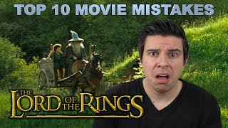 Top 10 Movie Mistakes - The Lord of the Rings
