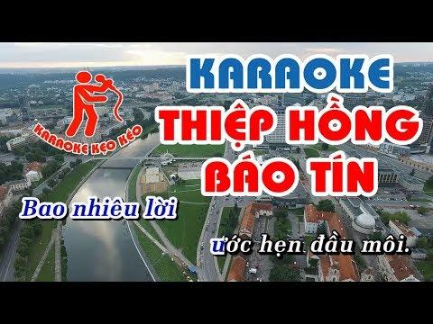 Karaoke Thiệp Hồng Báo Tin – beat chuẩn, karaoke nhạc sống