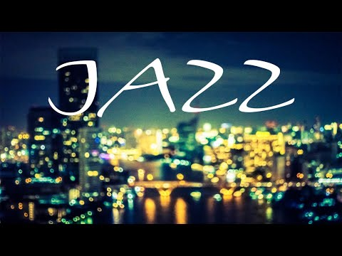Night Lights JAZZ - Luxary JAZZ for Pleasant Evening - Chill Out Music