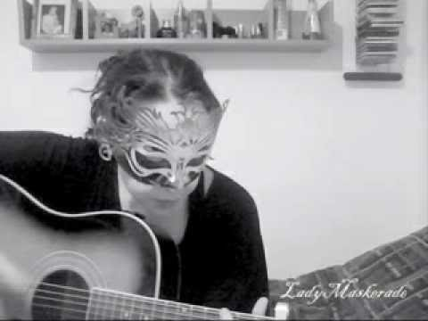 Loverboy(Acoustic)- LadyMasKerade Original