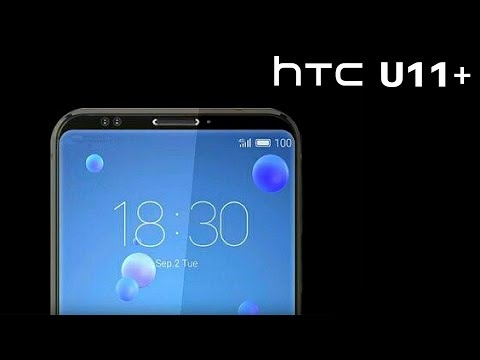 HTC U11 Plus - The First BEZEL-LESS Smartphone by HTC