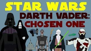 Star Wars Canon: Darth Vader - Chosen One