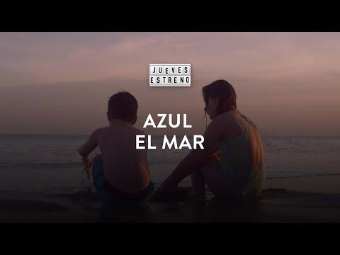 AZUL EL MAR - Dir. SABRINA MORENO