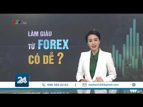 Làm giàu từ Forex có dễ? | VTV24