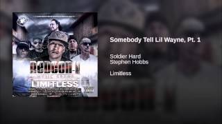 Somebody Tell Lil Wayne, Pt. 1