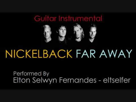 Nickelback - Far Away (Guitar Instrumental)
