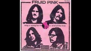 Frijid Pink Sing A Song For Freedom