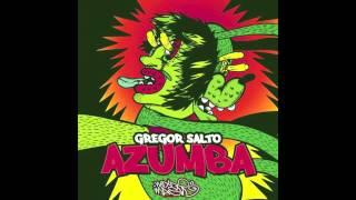Gregor Salto - Azumba (Original Mix)