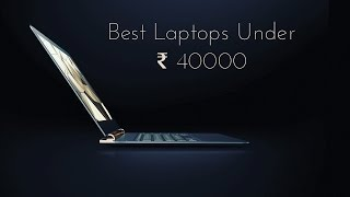 Best Laptops Under 40000 in India | Link for all laptops in description section