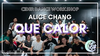'Que Calor' - Major Lazer ft. J Balvin & El Alfa / Alice Chang Choreography | CIDER WORKSHOP 2019