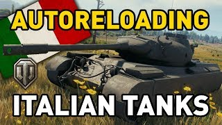 World of Tanks || 'AUTO-RELOADING' ITALIAN TANKS!