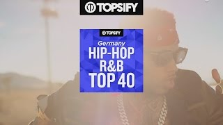 TOPSIFY Germany HIP HOP, R&B TOP 40