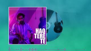 Haq Tere Te (Full Audio) | Shubh Rajput | Spidy's Music | Team DRF | Latest Punjabi Song 2020