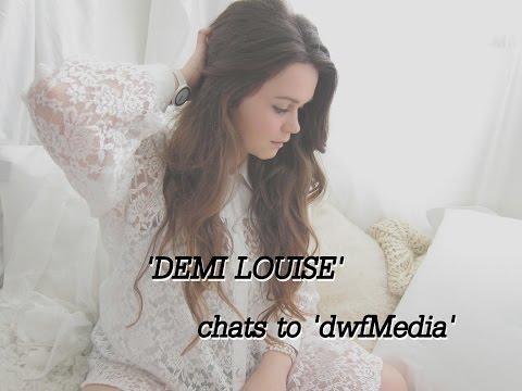 Demi Louise :: Interview