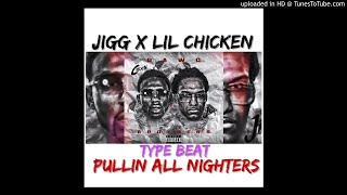 vuclip Lil Chicken x Jigg x Dawg Brothers Type Beat - Pullin All Nighters (Prod By Black Out x Vell Choppo)