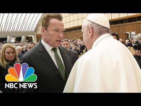 Arnold Schwarzenegger And Pope Francis Team Up Against Climate Change | NBC News