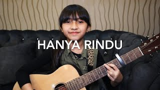 [2.78 MB] Hanya Rindu - Andmesh Kamaleng | Cover by Alyssa Dezek