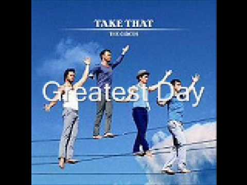 Take That- Greatest Day