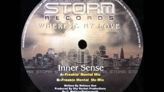 Inner-Sense - Where is My Love [freakin