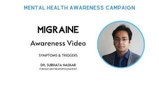 MIGRAINE - Symptoms & Triggers - Dr. Subrata Naskar