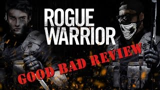 GoodBadReview: Rogue Warrior