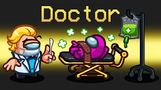 DOCTOR IMPOSTER Mod in Among Us