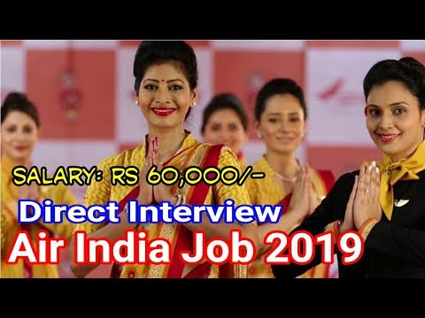 air india job interview, air India jobs, air india job 2018 in kolkata, 2019