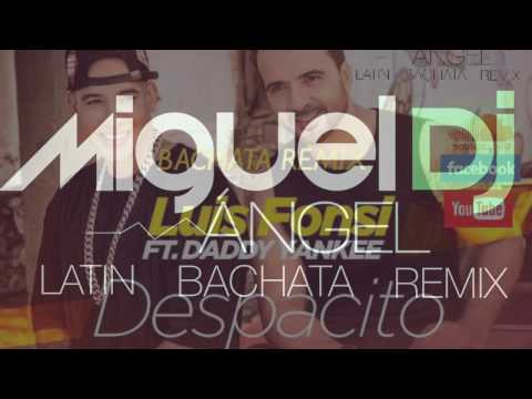 Luis Fonsi And Daddy Yankee (cover) - Despacito ( Bachata Cover Remix ) Miguel Angel Dj