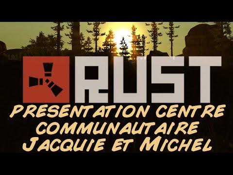 Rust présentation centre communautaire de Jacquie et Michel
