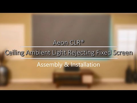 Elite Screens Aeon CLR® Series - CLR Fixed Frame Screen   Assembly & Installation   M Type Version