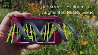 Life Science Explorer: The Augmented Reality Game Intro