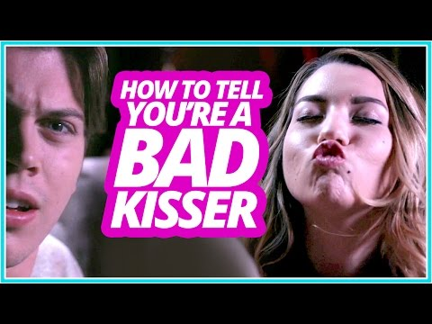 HOW TO TELL if You're a Bad Kisser w Mia Stammer