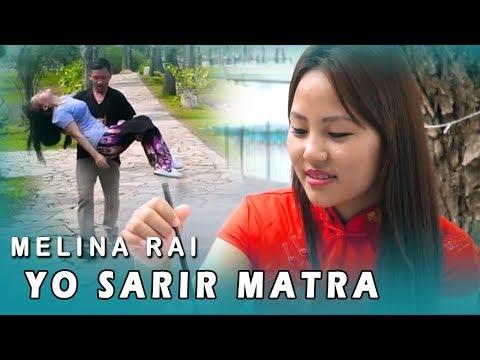 Melina Rai New Nepali Pop Song   YO SHARIR MATRA Ft. Nischal Prem   Santi, Rajendra   Official Video