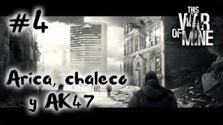 #4 THIS WAR OF MINE ||ARICA Y EL BUEN SALSEO || GAMEPLAY ESPAÑOL